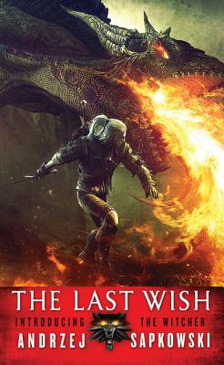 Image for The Last Wish: Introducing The Witcher