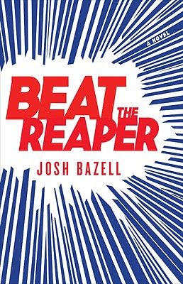 Beat the Reaper, Bazell, Josh