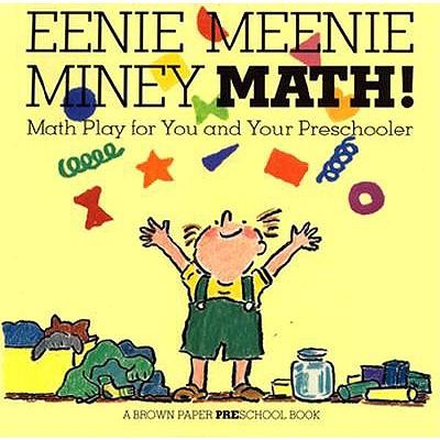 Image for Eenie Meenie Miney Math!: Math Play for You and Your Preschooler (Brown Paper Preschool)