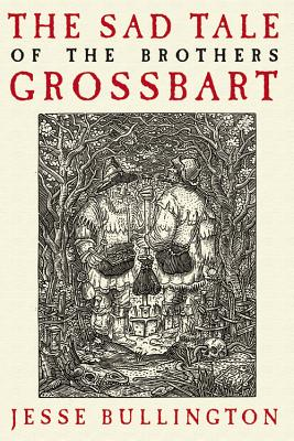 The Sad Tale of the Brothers Grossbart, Bullington, Jesse