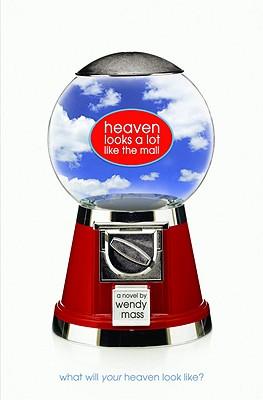 Heaven Looks a Lot Like the Mall, Mass, Wendy