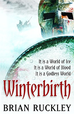 Winterbirth (The Godless World), Brian Ruckley