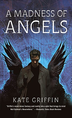 A Madness of Angels (Matthew Swift), Kate Griffin