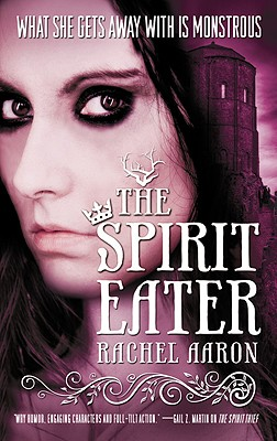 Image for The Spirit Eater (Eli Monpress Book 3)
