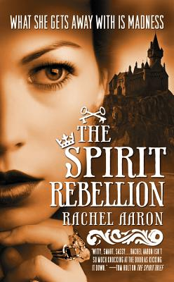 Image for The Spirit Rebellion (Eli Monpress Book 2)