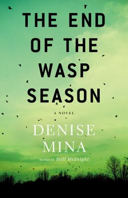 END OF THE WASP SEASON, THE, MINA, DENISE