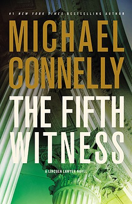 Image for FIFTH WITNESS, THE : LINCOLN LAWYER NOVEL #4