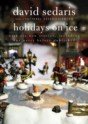 Holidays On Ice, David Sedaris