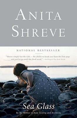 Sea Glass: A Novel, ANITA SHREVE