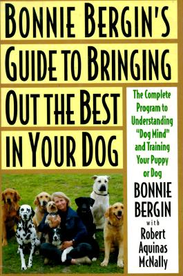 Image for Bonnie Bergin's Guide to Bringing Out the Best in Your Dog