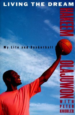 Image for Living the Dream: My Life and Basketball