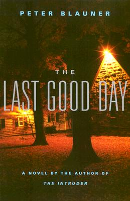 The Last Good Day, Blauner, Peter