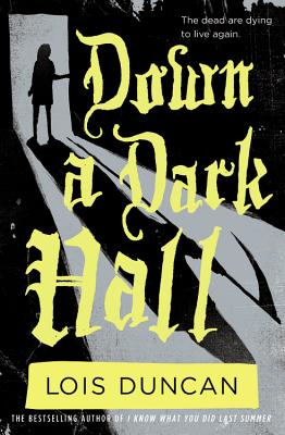 Image for Down a Dark Hall (Lois Duncan Thrillers)
