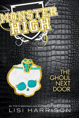 Image for The Ghoul Next Door (Monster High)