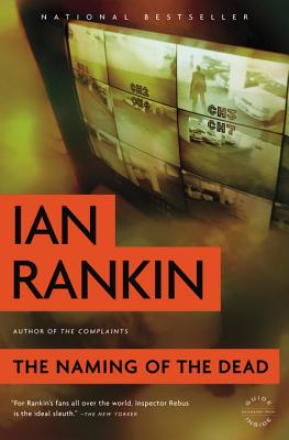 The Naming of the Dead (Inspector Rebus), Ian Rankin