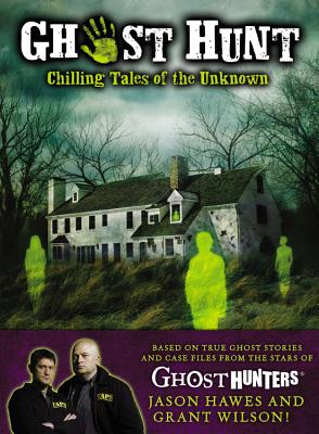 Image for Ghost Hunt: Chilling Tales of the Unknown