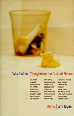 Image for Why I Write: Thoughts on the Craft of Fiction