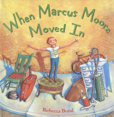 Image for When Marcus Moore Moved In