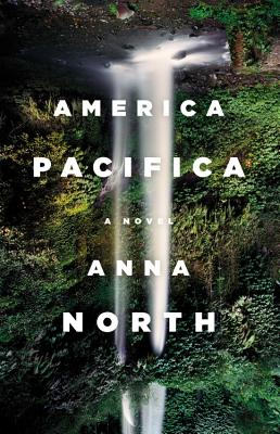 Image for America Pacifica: A Novel