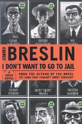 Image for I Don't Want to Go to Jail : A Good Story