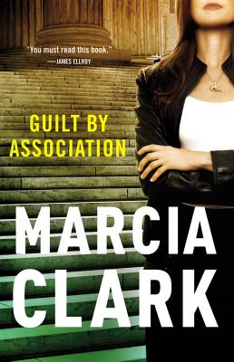 Guilt By Association, Marcia Clark