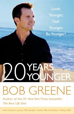 Image for 20 Years Younger: Look Younger Feel Younger Be Younger!