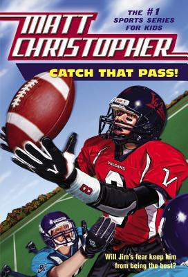 Image for Catch That Pass! (Matt Christopher Sports Series)
