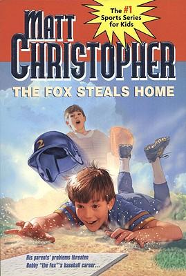 """The Fox Steals Home (Matt Christopher Sports Classics), """"Christopher, Matt"""""""
