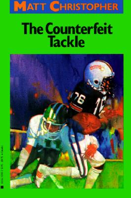Image for The Counterfeit Tackle (Matt Christopher Sports Classics)