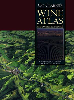 Image for Oz Clarke's Wine Atlas: Wines & Wine Regions of the World