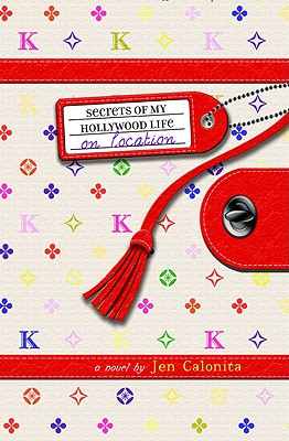 Image for Secrets of My Hollywood Life: On Location