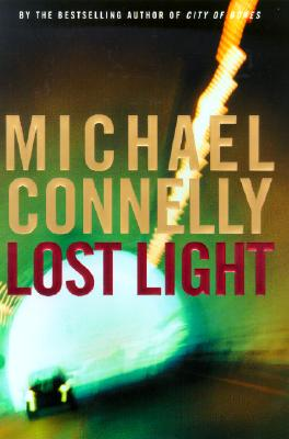 Lost Light (Signed), Michael Connelly