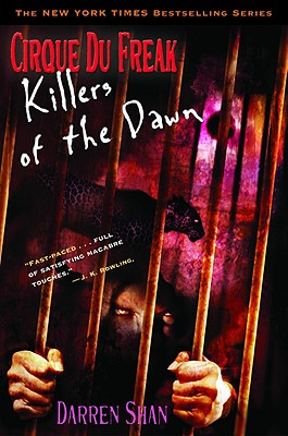 Image for Cirque Du Freak #9: Killers of the Dawn: Book 9 in the Saga of Darren Shan (Cirque Du Freak: Saga of Darren Shan)