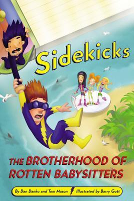 Image for Sidekicks 5: The Brotherhood of Rotten Babysitters