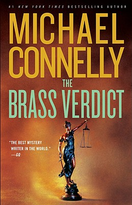 The Brass Verdict: A Novel (A Lincoln Lawyer Novel), Connelly, Michael