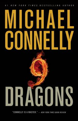 Nine Dragons (A Harry Bosch Novel), Connelly, Michael
