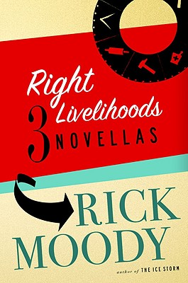 Image for Right Livelihoods: Three Novellas