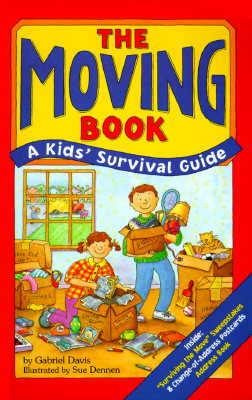 The Moving Book: A Kid's Survival Guide, Davis, Gabriel
