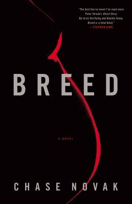 Breed: A Novel, Novak, Chase