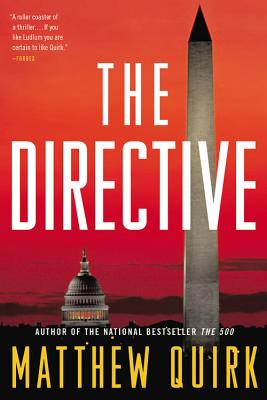 The Directive: A Novel, Quirk, Matthew