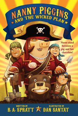 Nanny Piggins and the Wicked Plan, Spratt, R. A.