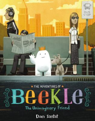 ADVENTURES OF BEEKLE: THE UNIMAGINARY FRIEND, SANTAT, DAN