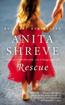 Rescue: A Novel, Anita Shreve