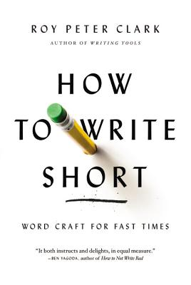 Image for How to Write Short: Word Craft for Fast Times