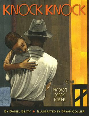KNOCK KNOCK: MY DAD'S DREAM FOR ME, COLLIER, BRYAN