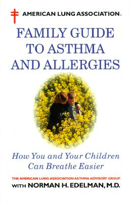 Image for American Lung Association Family Guide to Asthma and Allergies