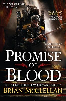 Image for Promise of Blood (The Powder Mage Trilogy)