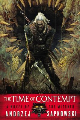 TIME OF CONTEMPT (WITCHER, NO 2), SAPKOWSKI, ANDRZEJ