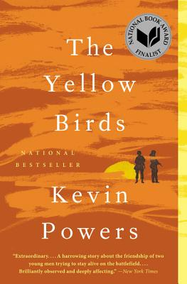 """The Yellow Birds: A Novel, """"Powers, Kevin"""""""