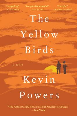 The Yellow Birds: A Novel, Powers, Kevin